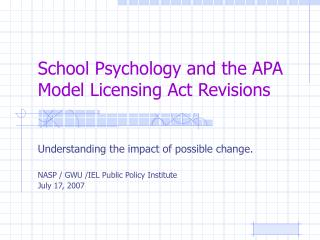 School Psychology and the APA Model Licensing Act Revisions
