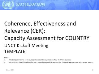 Coherence, Effectiveness and Relevance CER: Capacity Assessment for COUNTRY