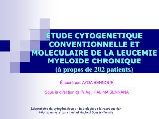 Laboratoire de cytog n tique et de biologie de la reproduction H pital universitaire Farhat Hached Sousse-Tunisie