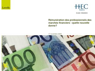R mun ration des professionnels des march s financiers : quelle nouvelle donne