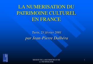 LA NUMERISATION DU PATRIMOINE CULTUREL EN FRANCE