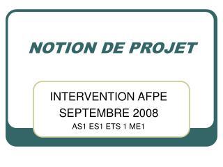 NOTION DE PROJET