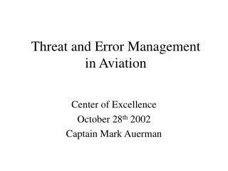 Threat and Error Management in Aviation