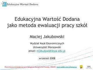 Edukacyjna Wartosc Dodana  jako metoda ewaluacji pracy szk l