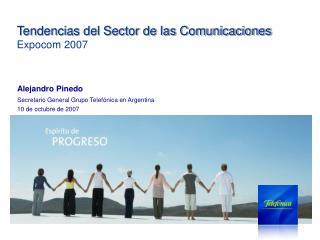 Tendencias del Sector de las Comunicaciones Expocom 2007
