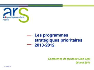 Les programmes strat giques prioritaires 2010-2012