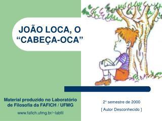 Material produzido no Laborat rio de Filosofia da FAFICH