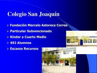 Colegio San Joaqu n