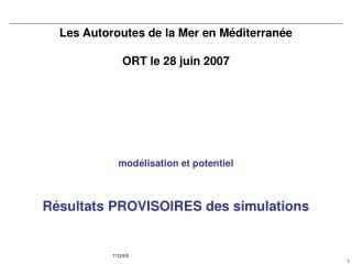 Les Autoroutes de la Mer en M diterran e  ORT le 28 juin 2007