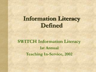 Information Literacy Defined