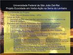 Universidade Federal de S o Jo o Del-Rei  Projeto Ecocidade em Verbo-A  o na Serra do Lenheiro