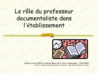 Le r le du professeur documentaliste dans l  tablissement