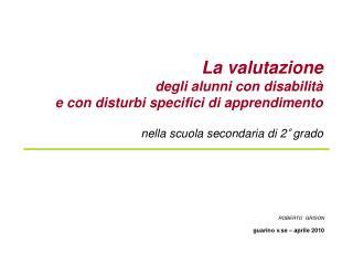 La valutazione  degli alunni con disabilit   e con disturbi specifici di apprendimento  nella scuola secondaria di 2  gr