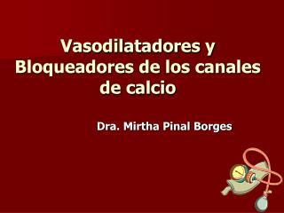 Vasodilatadores y Bloqueadores de los canales de calcio