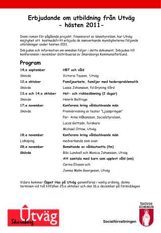 Erbjudande om utbildning fr n Utv g - h sten 2011-
