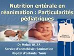 Nutrition ent rale en r animation : Particularit s p diatriques