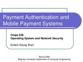 Payment Authentication and Mobile Payment Systems