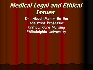 Medical Legal and Ethical Issues