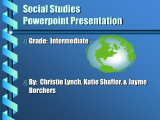Social Studies  Powerpoint Presentation