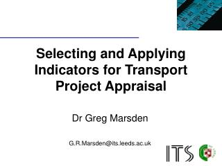 Selecting and Applying Indicators for Transport Project Appraisal