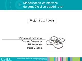Mod lisation et interface  de contr le d un quadri-rotor