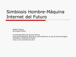 Simbiosis Hombre-M quina Internet del Futuro