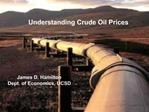 Understanding Crude Oil Prices