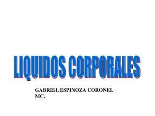 GABRIEL ESPINOZA CORONEL MC.
