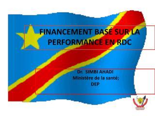 FINANCEMENT BAS  SUR LA PERFORMANCE EN RDC