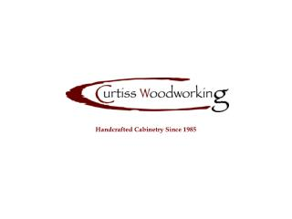 Handcrafted Cabinetry Since 1985