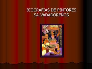 BIOGRAFIAS DE PINTORES SALVADADORE OS