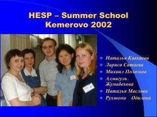 HESP   Summer School  Kemerovo 2002