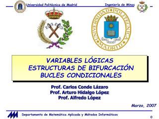 VARIABLES L GICAS  ESTRUCTURAS DE BIFURCACI N  BUCLES CONDICIONALES