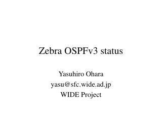 Zebra OSPFv3 status