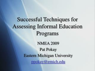 Successful Techniques for Assessing Informal Education Programs