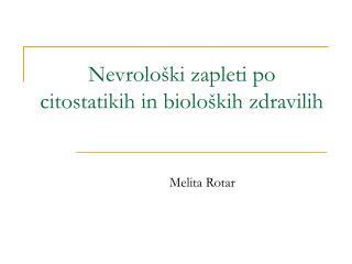 Nevrolo ki zapleti po citostatikih in biolo kih zdravilih