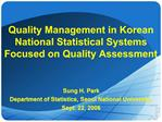 Quality Management in Korean National Statistical Systems Focused on Quality Assessment