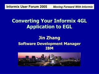 Converting Your Informix 4GL Application to EGL