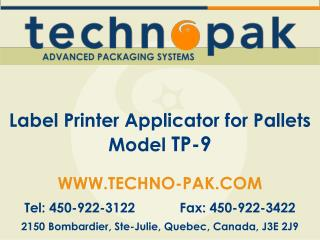 View the TP-9 presentation in Powerpoint format - Techno Pak