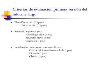 Criterios de evaluaci n primera versi n del informe largo