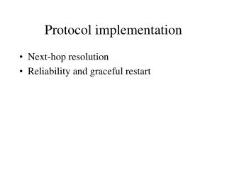 Protocol implementation