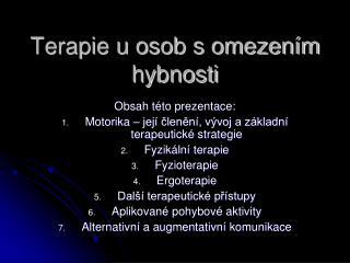 Terapie u osob s omezen m hybnosti