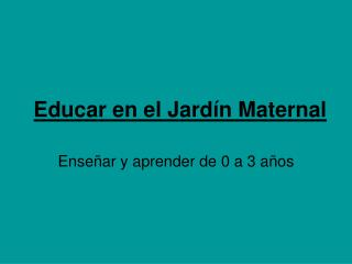 Educar en el Jard n Maternal