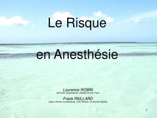 Le Risque  en Anesth sie