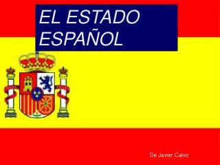 EL MODELO POLITICO ESPA OL