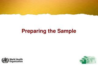Preparing the Sample