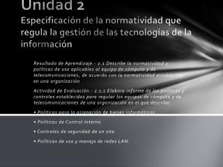 Unidad 2   Especificaci n de la normatividad que regula la gesti n de las tecnolog as de la informaci n