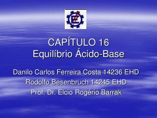 CAP TULO 16 Equil brio  cido-Base