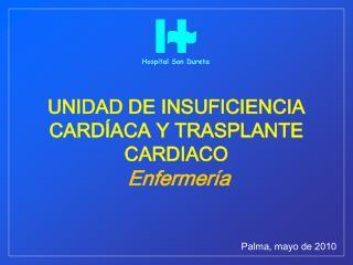 UNIDAD DE INSUFICIENCIA CARD ACA Y TRASPLANTE CARDIACO  Enfermer a