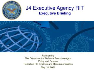 J4 Executive Agency RIT Executive Briefing